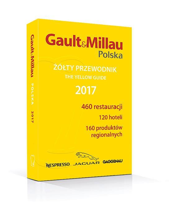 Żólty przewodnik Gault&Millau Polska 2017